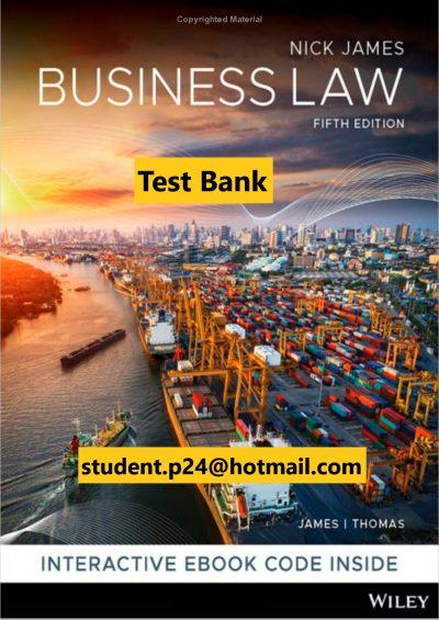 Business Law 5th Edition James Thomas 2020 ( AU) Test Bank