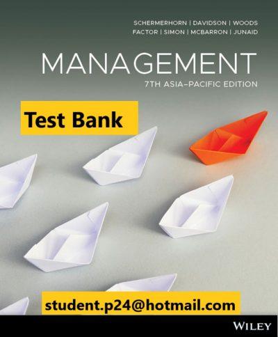 Management 7th Asia-Pacific Edition Schermerhorn Test Bank
