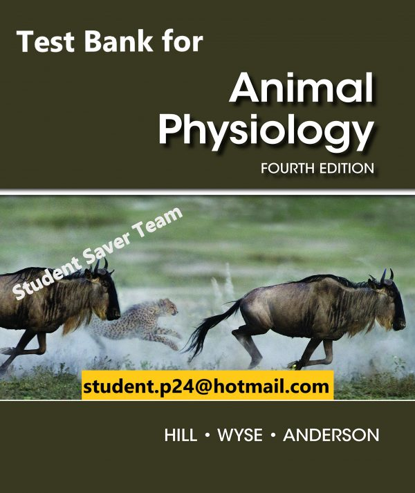 Animal Physiology 4th edition Hill Test Bank