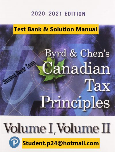 Canadian Tax Principles 2020-2021 Byrd and Chen Test Bank