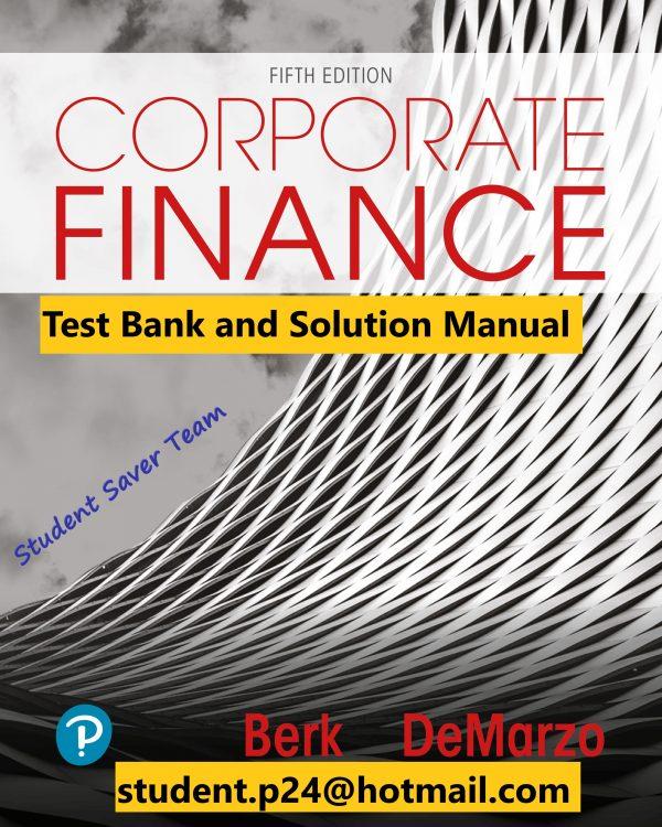 Corporate Finance 5th Edition Berk Test Bank